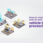 How To Manage End-To-End Vehicle Test Process